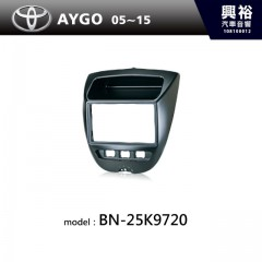 【TOYOTA】05~15年AYGO主機框BN-25K9720