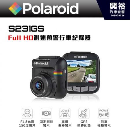【Polaroid】寶麗萊 S231GS 高畫質 GPS行車記錄器 *可選配RC-100後鏡頭